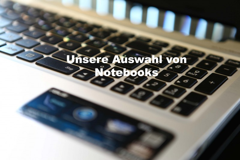 Unsere Notebooks